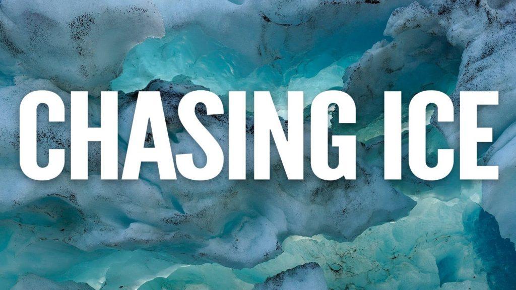 chasing ice netflix