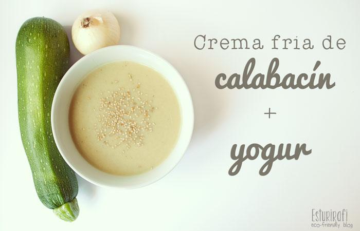 Las recetas de Esturirafi. Crema fría de calabacín y yogur #recetas